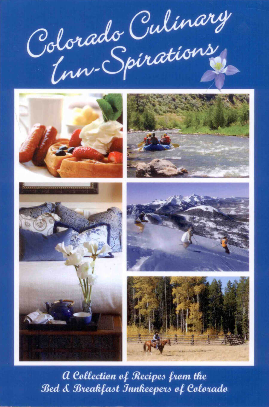 Cookbook - Bed & breakfasts & inns of Colorado Association